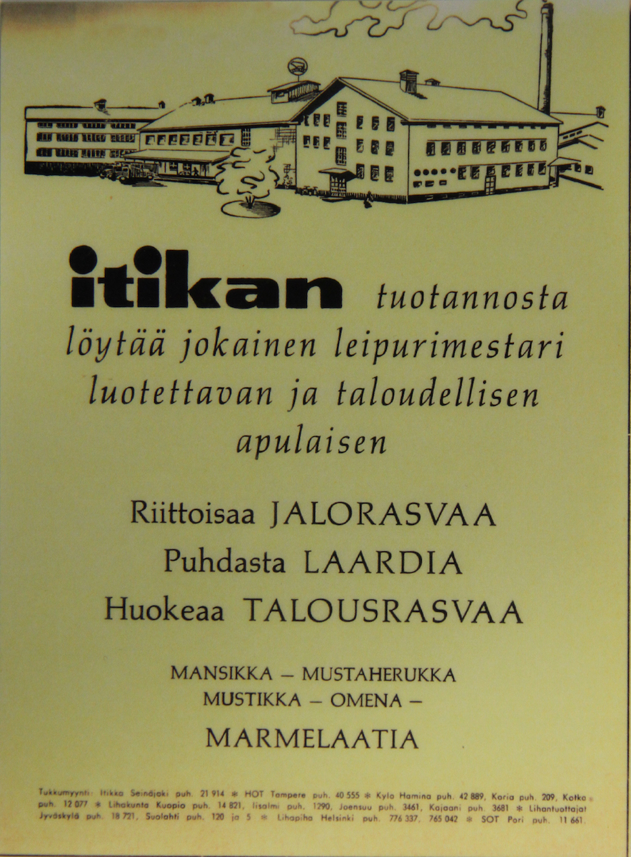 Itikka's production also created by-products, which were appreciated by every baker: grease of three different types as well as marmalade of Finnish berries and apples.