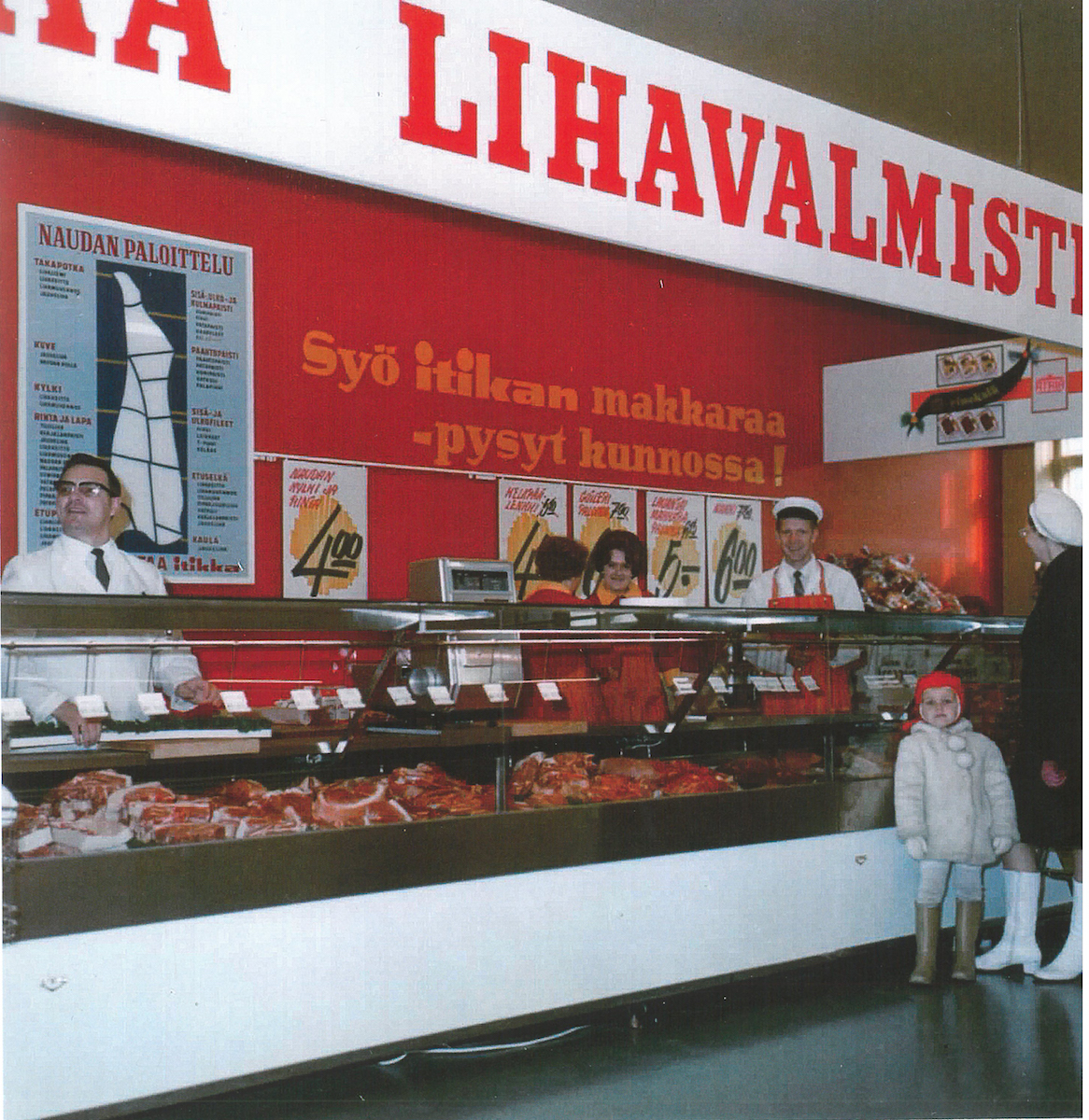 "Itikka achieved good visibility in locations such as the Seinäjoki Säästömarketti (SavingsMarket) The familiar advertising slogan is on the back wall -""When eating Itikka sausage, you keep in good shape!"""